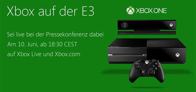 Microsoft Xbox One E3 Pressekonferenz ab 18:30 Uhr