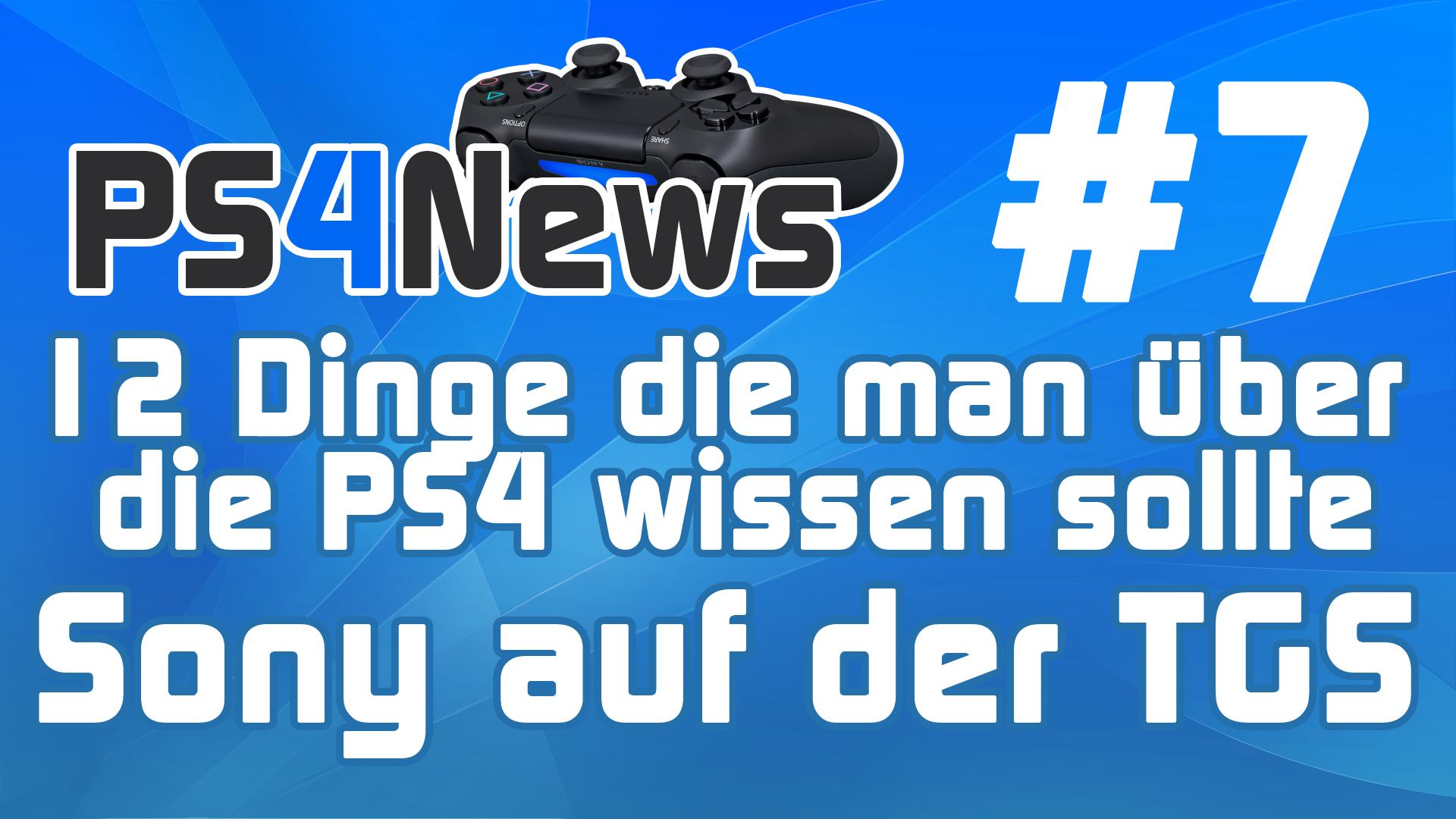 PS4 News #7 12 Dinge die man über die PS4 wissen sollte – Deep Down Screenshots – Uncharted uvm.