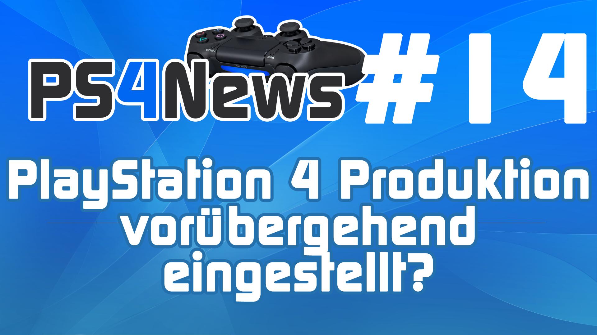 PS4News #14 Die News des Tages zusammengefasst