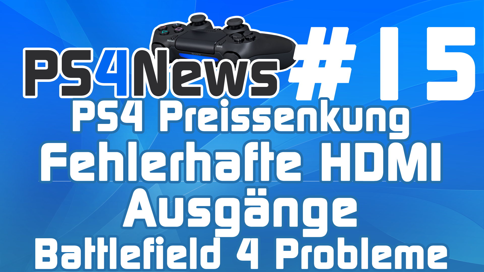 PlayStation 4 mit fehlerhaften HDMI-Ports – Die PS4 News des Tages