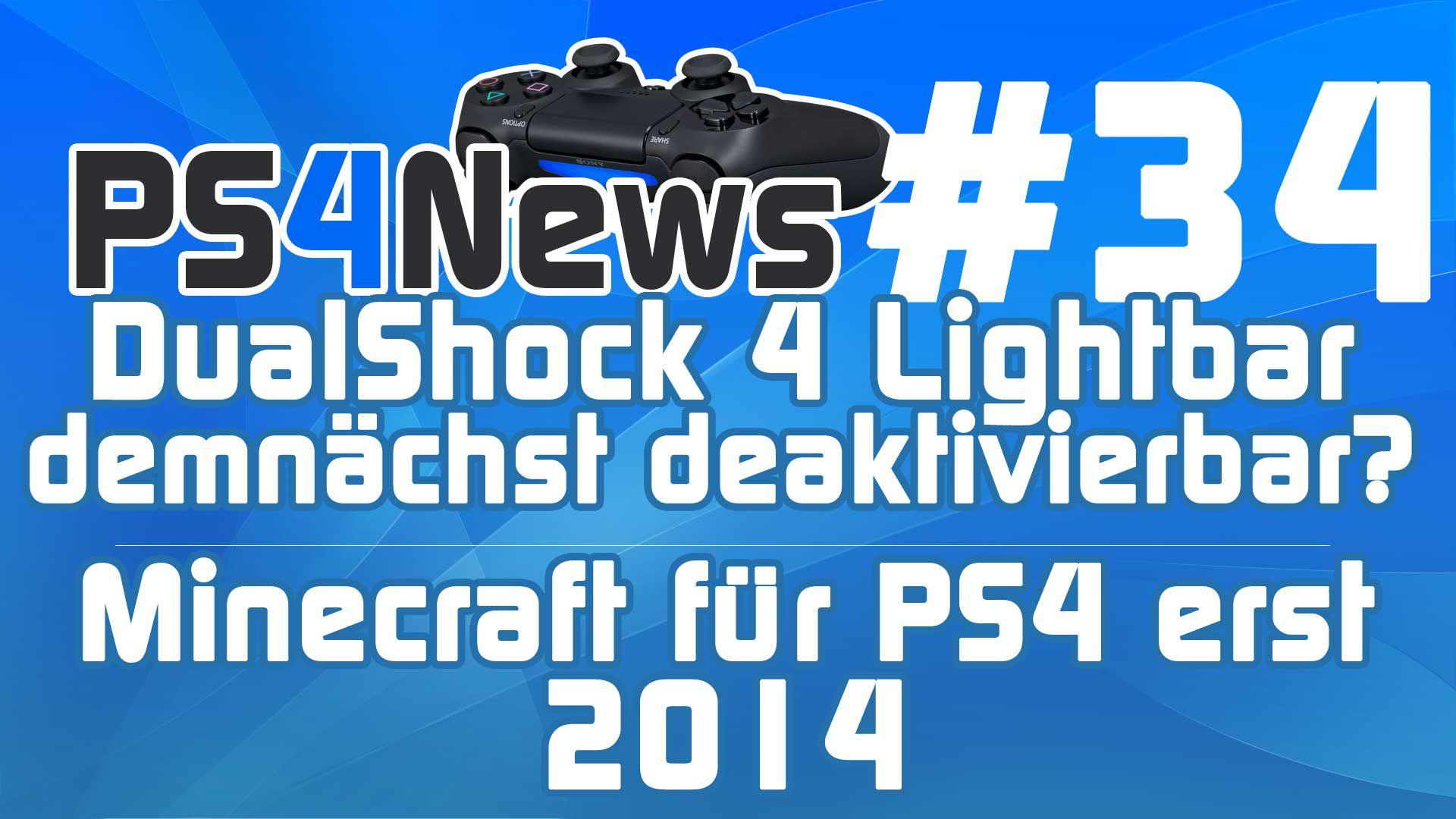 DualShock 4 Lightbar demnächst deaktivierbar? Minecraft für die PS4 erst 2014