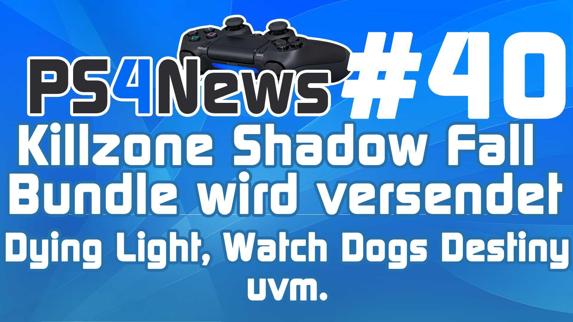 Killzone Shadow Fall Mega Bundle wird versendet und neue Infos zu Destiny Dying Light uvm.