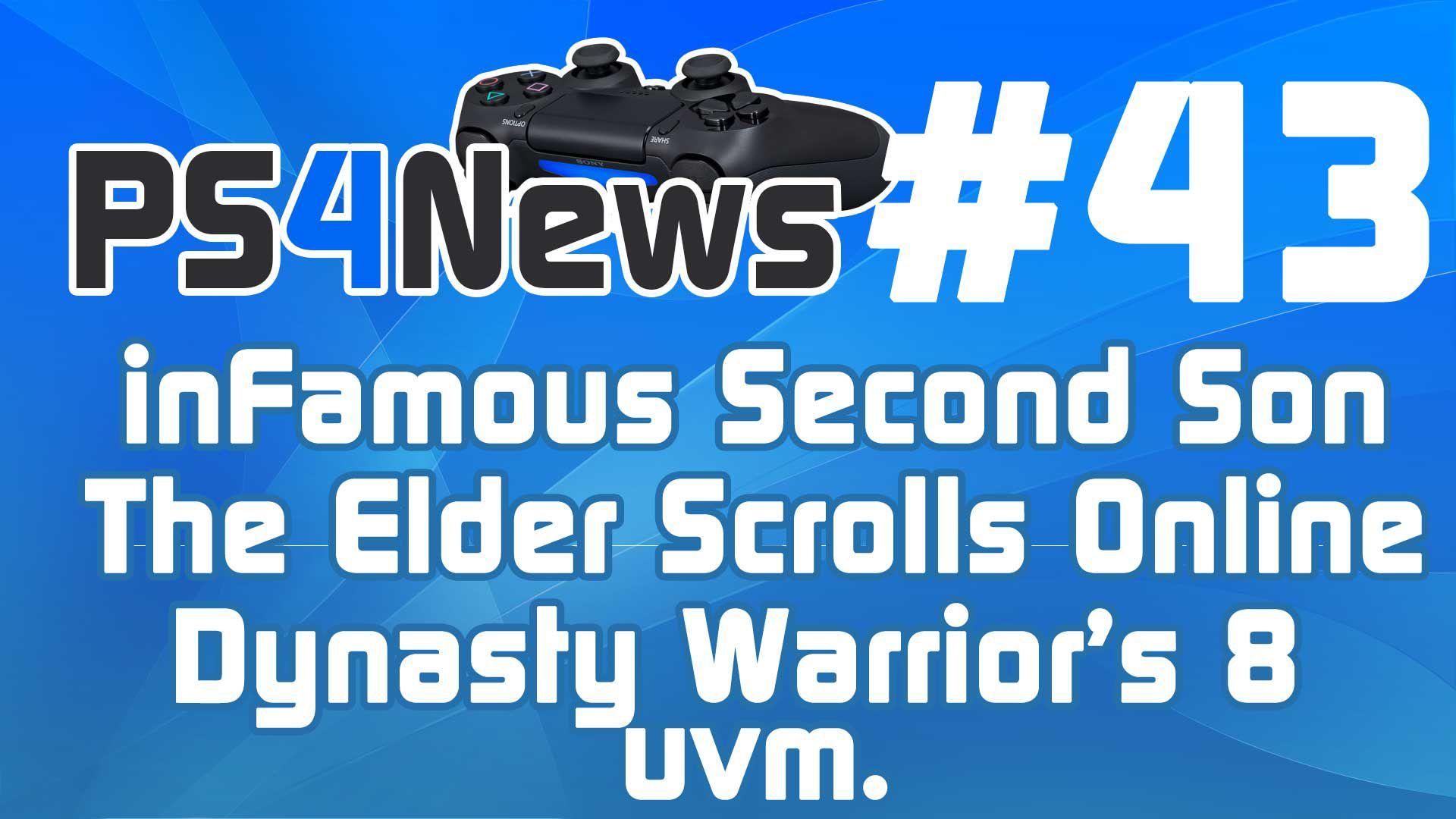 inFamous Second Son, The Elder Scrolls Online, Dynasty Warrior's 8 uvm.