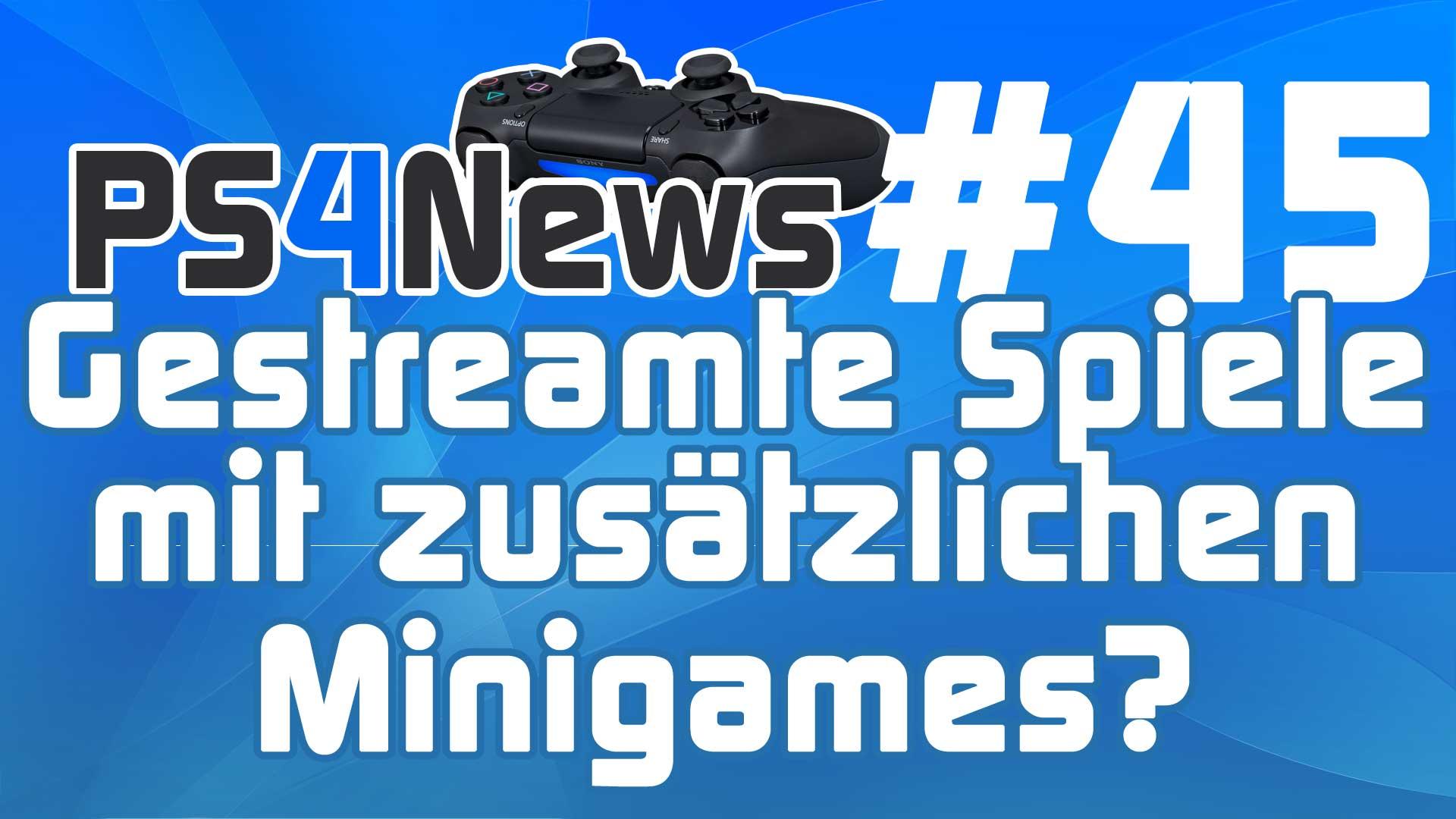 Gaikai gestreamte Spiele mit zusätzlichen Minigames?  Die PS4 News des Tages