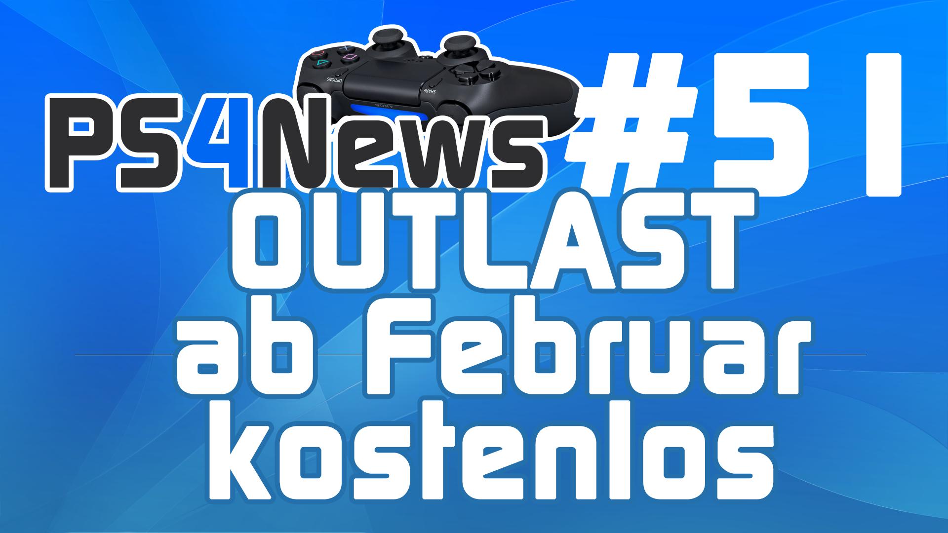 Outlast ab Februar kostenlos für alle PS Plus Abonnenten – Viele DualShock 4 Probleme?