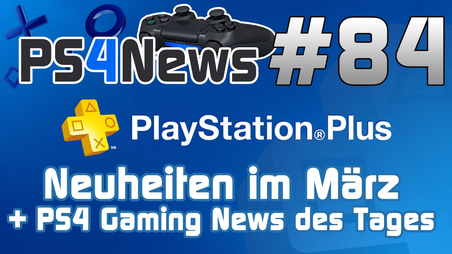 PlayStation Plus Neuheiten März 2014