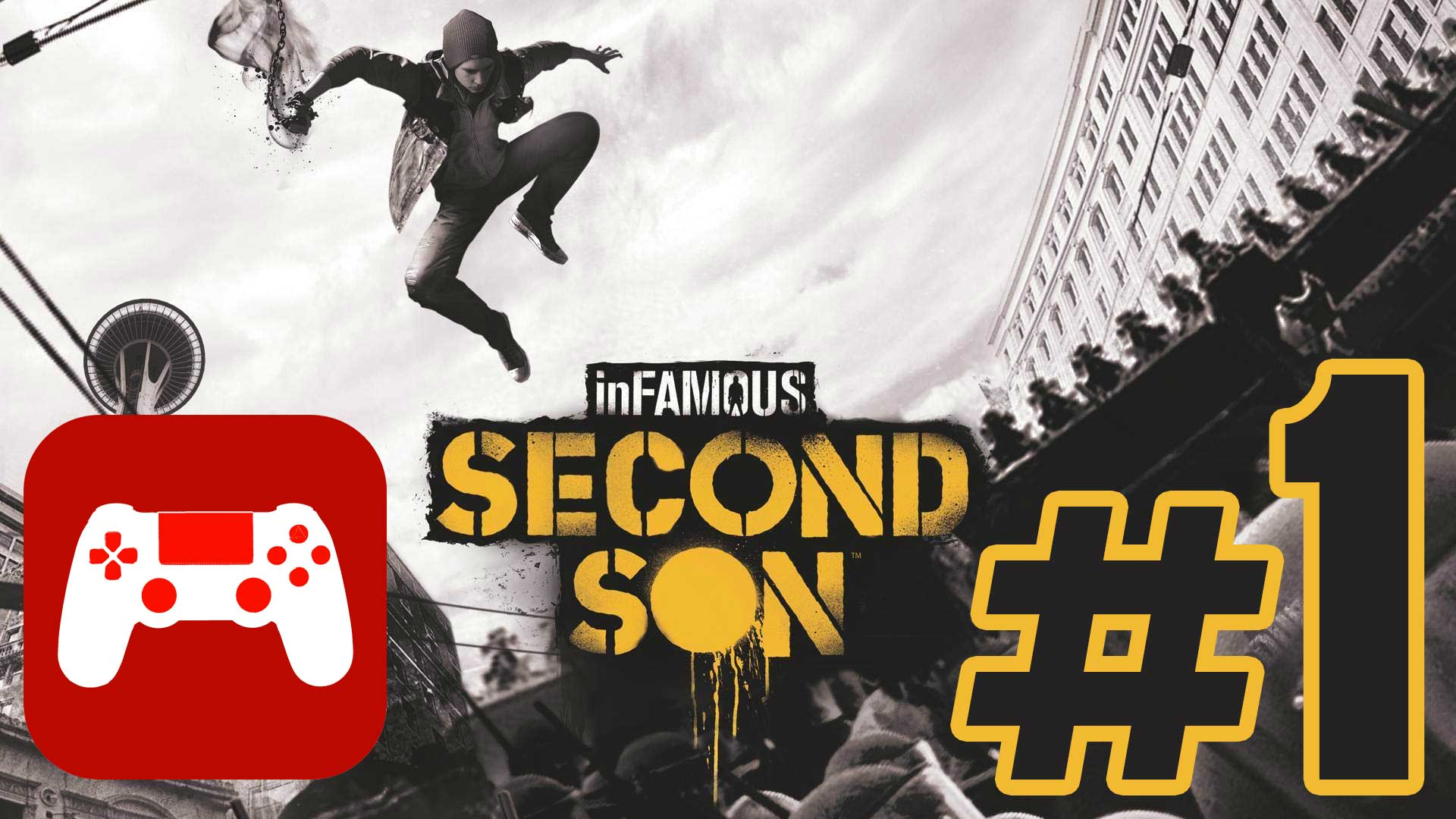 inFamous Second Son: Let's Play #1
