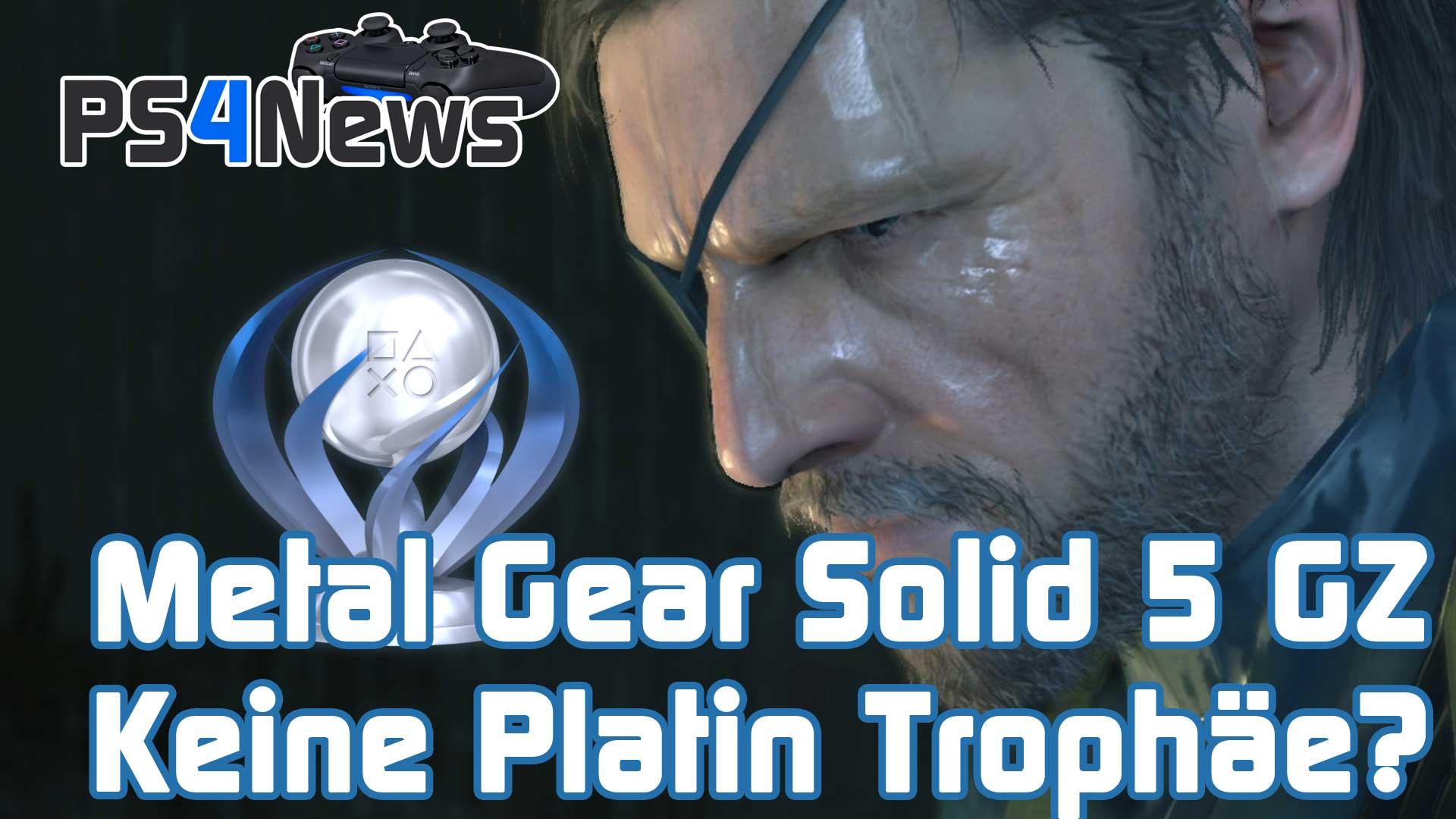 Deswegen hat Metal Gear Solid 5 Ground Zeroes keine Platin Trophäe?