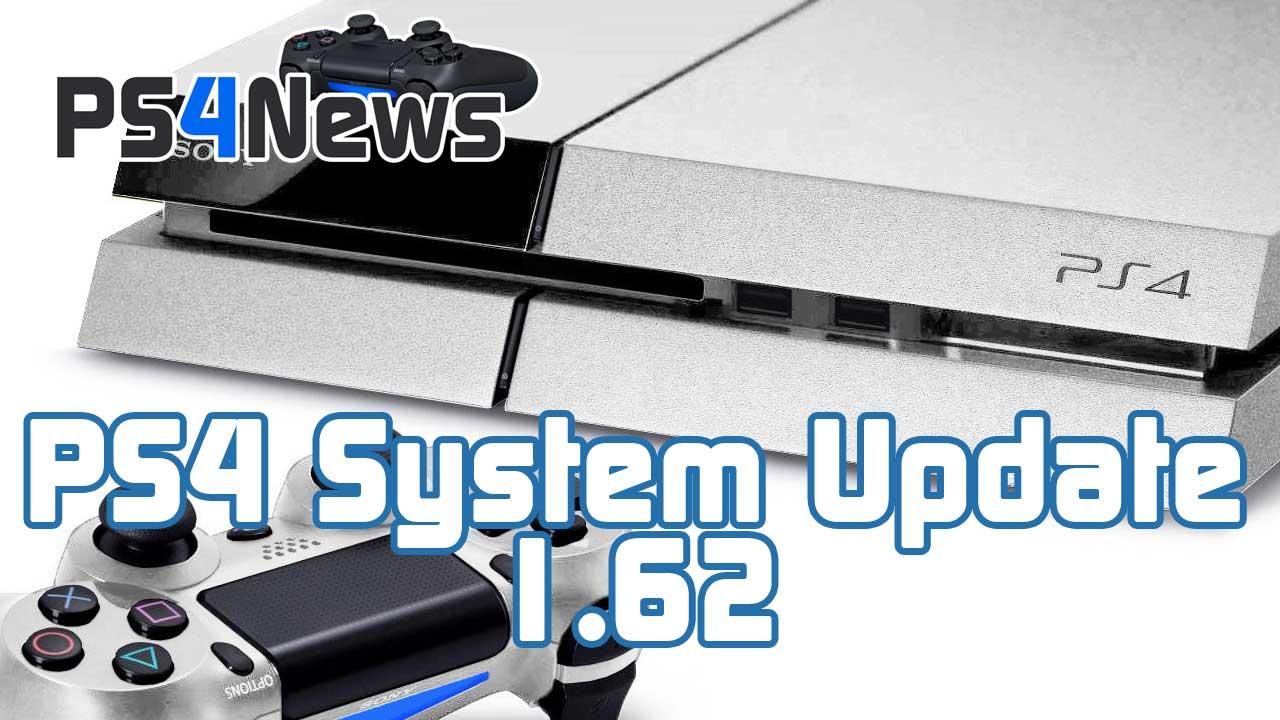 Das PlayStation 4 System Update 1.62 ist da