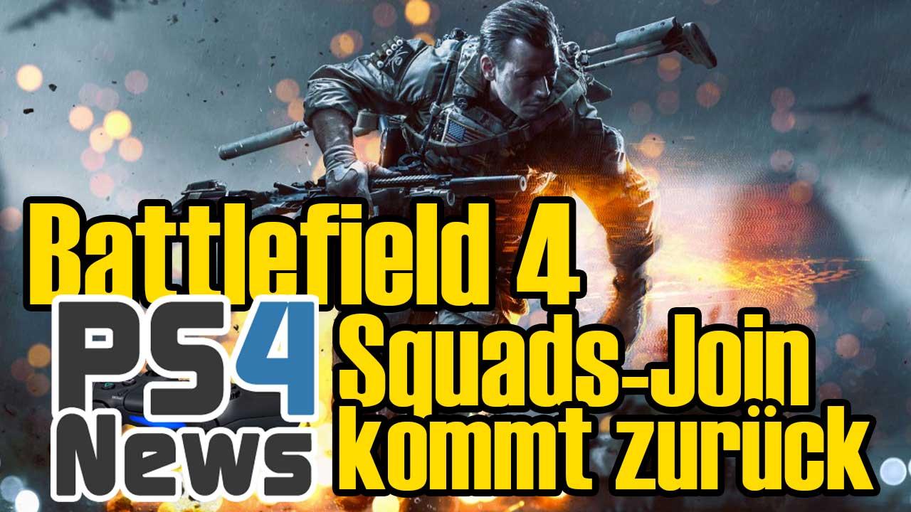 Battlefield 4 Squad-Join kehrt zurück