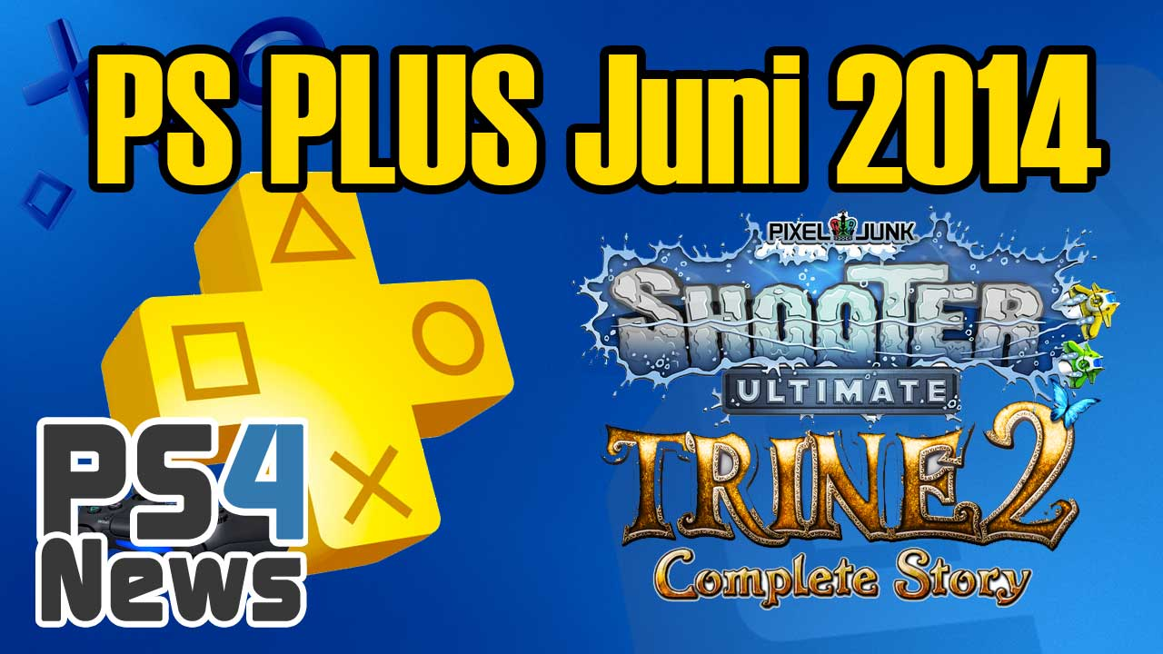 PlayStation Plus Spiele im Juni 2014