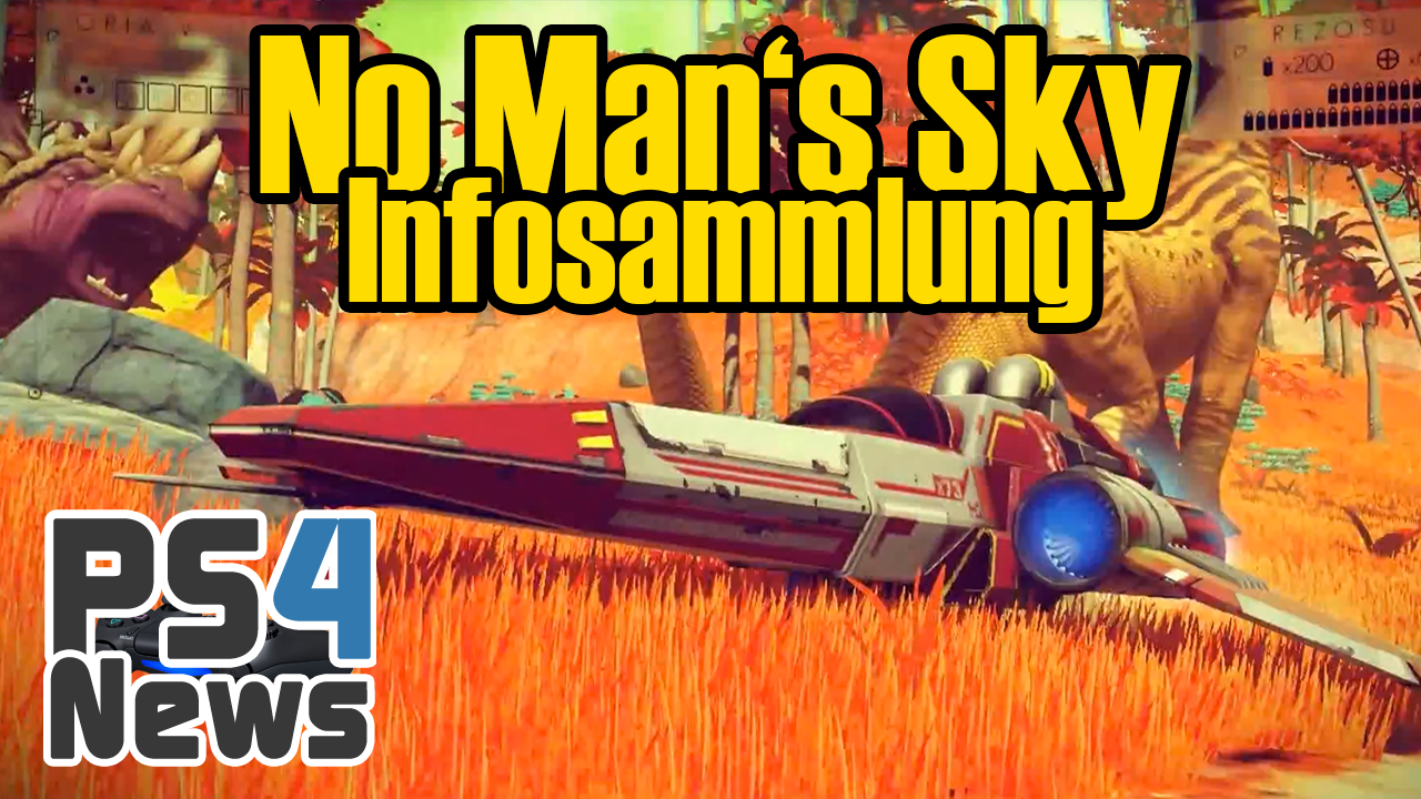No Man's Sky Infos News und Gameplay