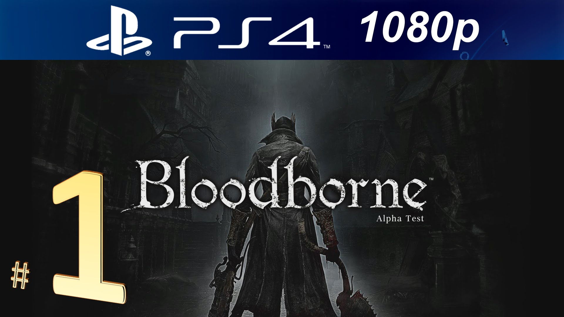 Neue Bloodborne Gameplay-Videos