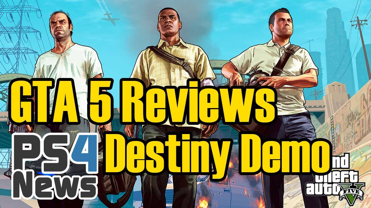GTA 5 Reviews und die Destiny Demo
