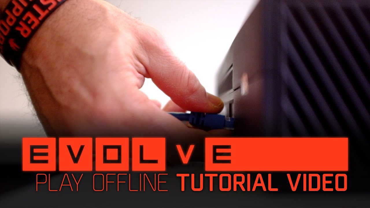 Evolve Offline-Gameplay