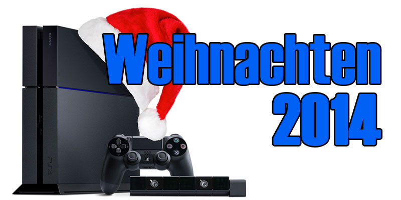 PlayStation 4 Weihnachten 2014 Guide