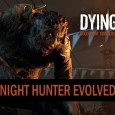 Dying Light: Night Hunter Evolved Gameplay