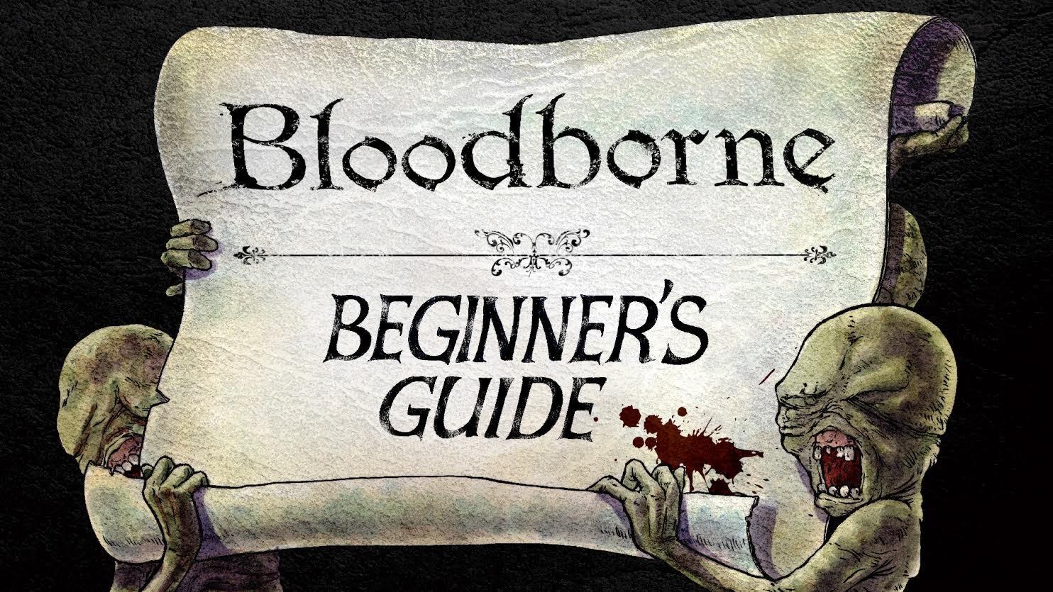 Beginner-Guide zu Bloodborne