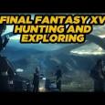 Final Fantasy XV Gameplay-Videos von der PAX East 2015