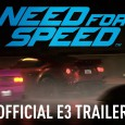 E3 2015: Need for Speed im ersten Gameplay-Trailer