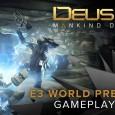 E3 2015: Trailer-Sammlung mit Deus Ex, Tearaway uvm.