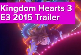 Neuer Gameplay-Trailer zu Kingdom Hearts 3