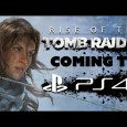 Rise of the Tomb Raider Ende 2016 für PS4?